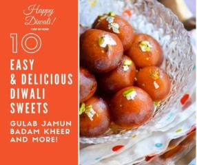 Top 10 Easy Diwali Sweets Meals - ChefDeHome.com